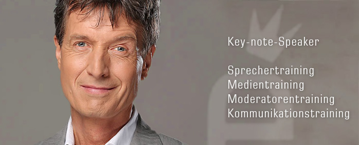 Key-note-Speaker, Sprechertraining, Medientraining, Moderatorentraining, Kommunikationstraining